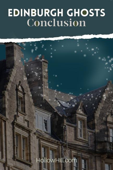 Edinburgh Ghost stories - conclusion