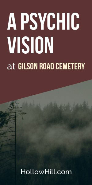 A psychic vision at Gilson Road Cemetery