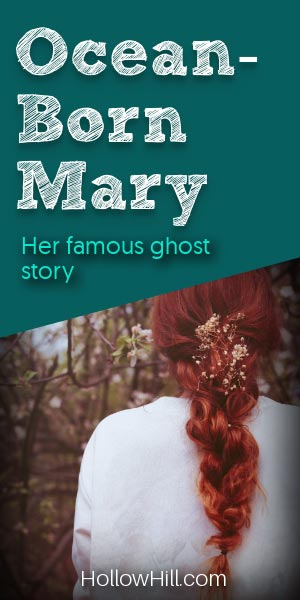 Ocean Born Mary ghost story