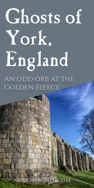 Ghost of York, England - an orb discussion