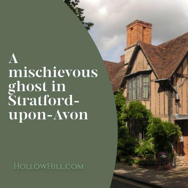 Stratford-upon-Avon ghost