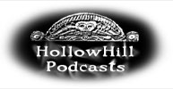 Hollow Hill Podcasts