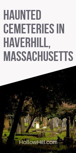 Haverhill Haunted Cemeteries