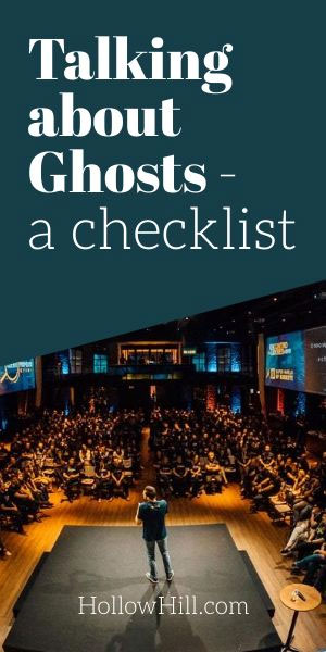 Giving a ghost hunting talk - checklist