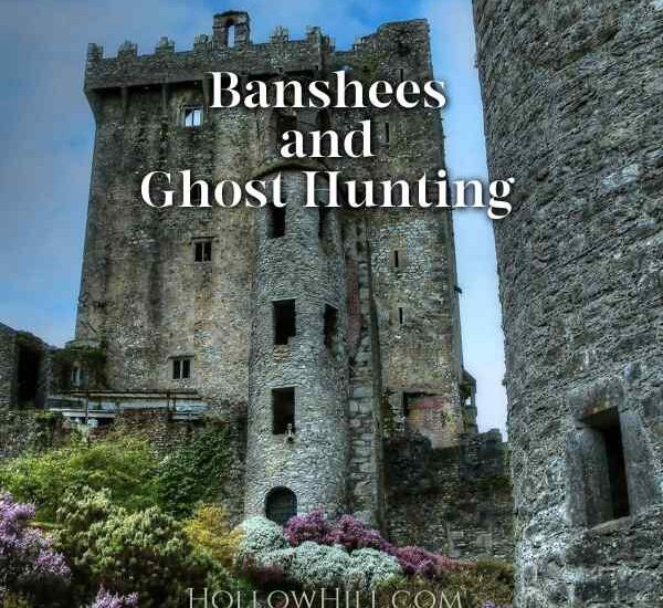 Banshees and ghost hunting