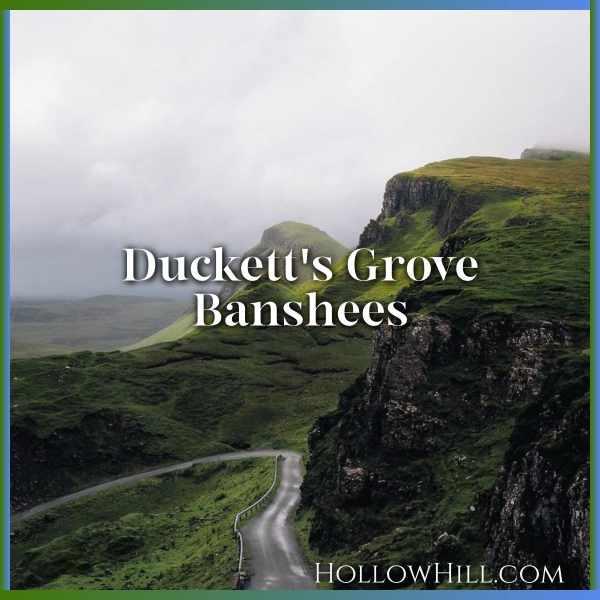 Duckett's Grove Banshees – Ireland