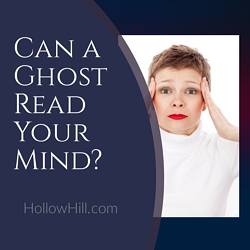 Can a ghost read your mind? Maybe...