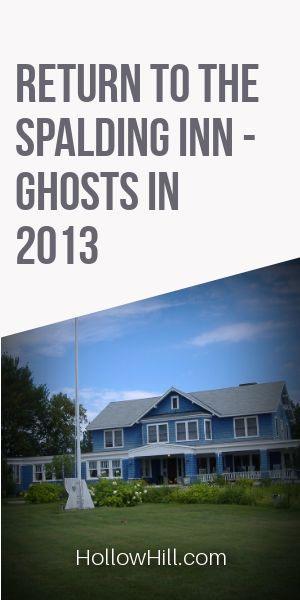 Return to the Spalding Inn - ghosts 2013