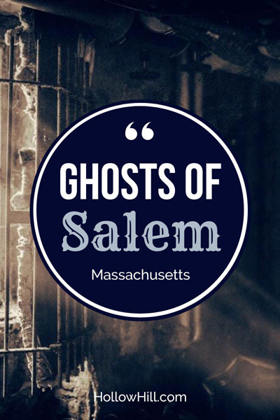 Ghosts of Salem, MA