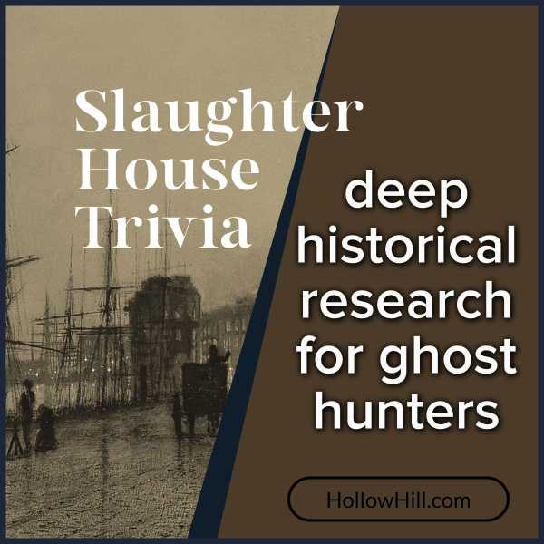 The Slaughter House, Liverpool – Haunted History and Trivia for Ghost Hunters