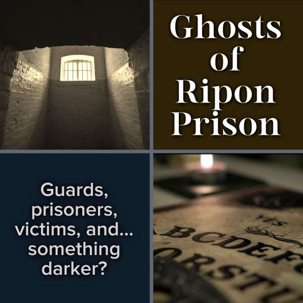 Ghosts of Ripon Prison, Yorkshire, England