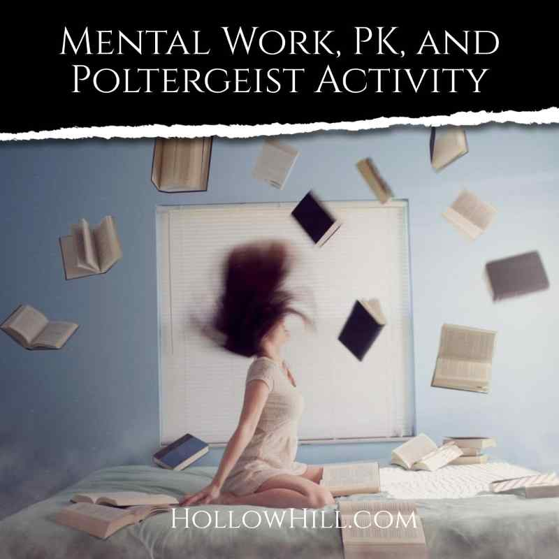 Mental work, psychokinesis and poltergeist activity