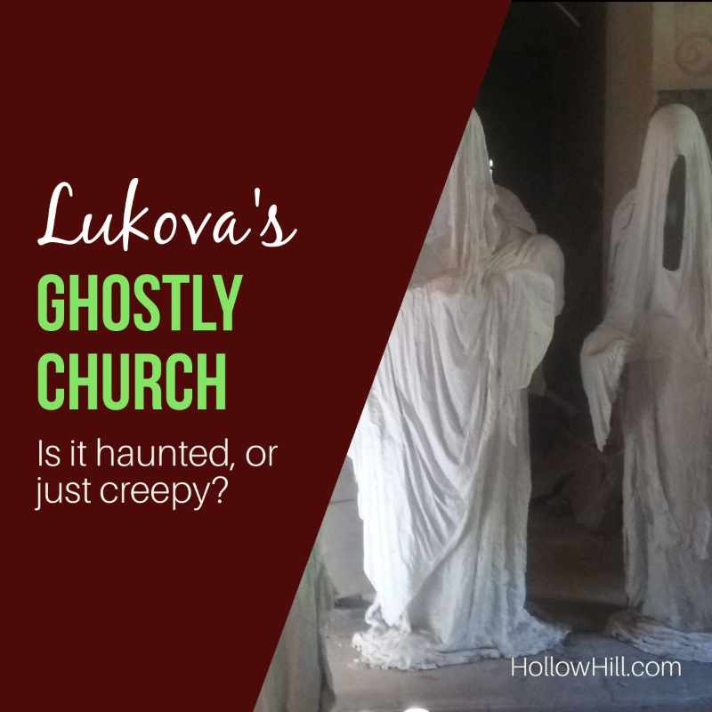 the ghostly church of Lukova
