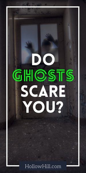 Do ghosts scare you? They probably shouldn't.