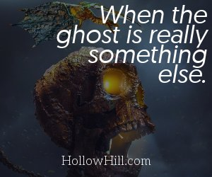 What if it's not a ghost - but a demon?