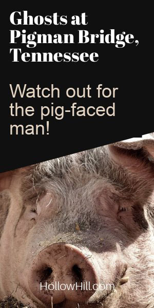 """Pig Man"" Ghosts – Real or Urban Legend? The Mystery Continues"