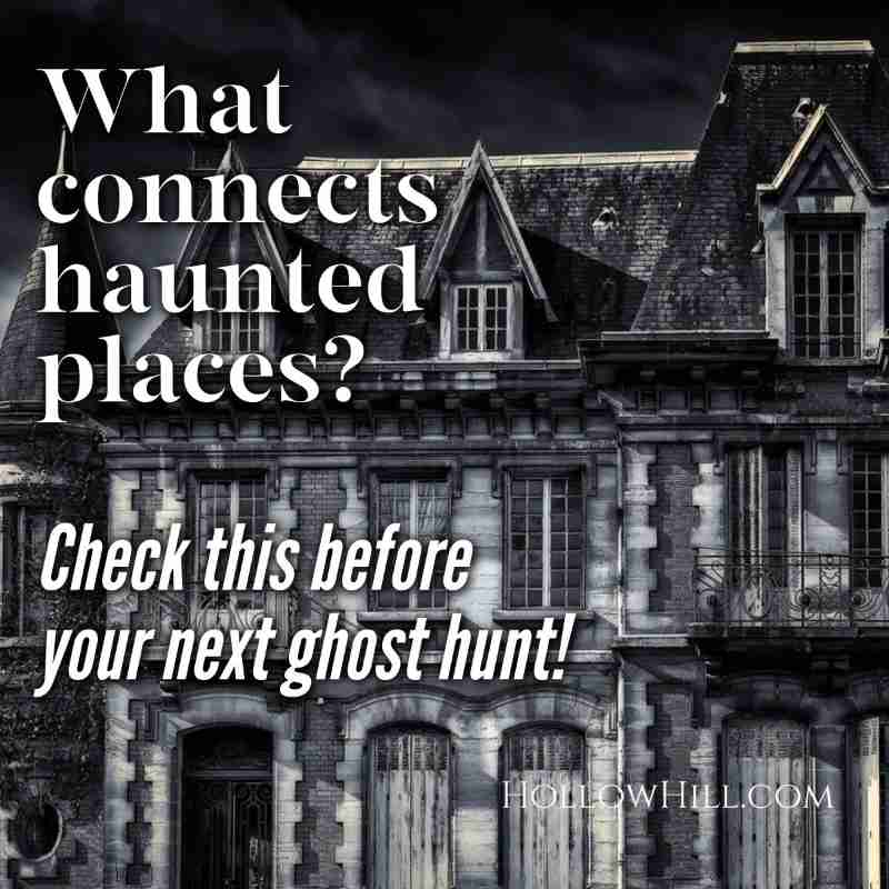 What connects haunted places? Check this before your next ghost hunt!