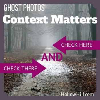 Ghost Photos - context matters